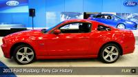 2013 Ford Mustang: Pony Car History