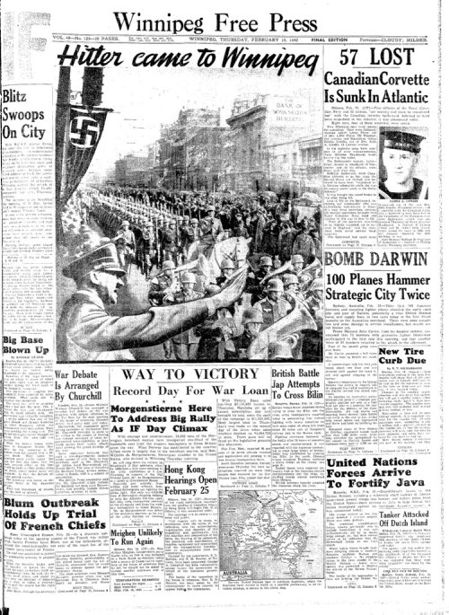 Winnipeg Free Press Archives If day -  Feb 20, 1942 Hitler came to Winnipeg Winnipeg Free Press february 19, 1942 world war II